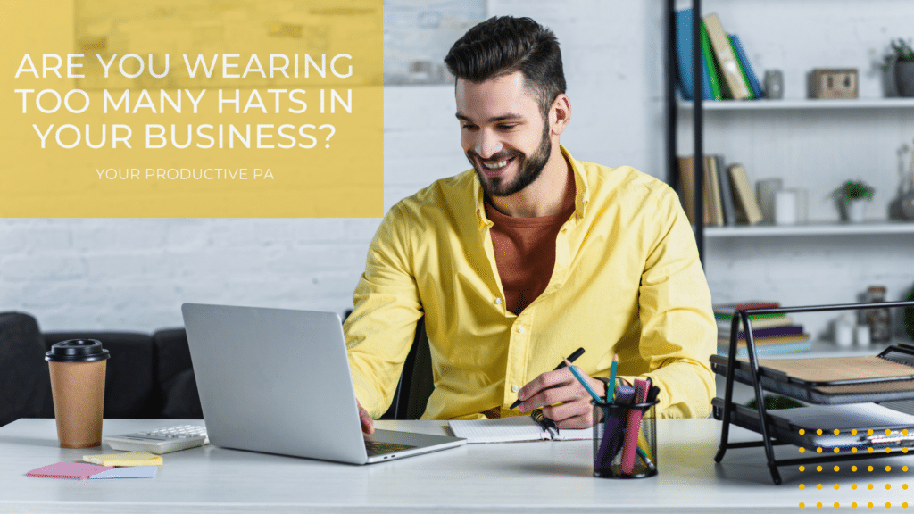 ARE YOU WEARING TOO MANY HATS IN YOUR BUSINESSBLOG BANNER